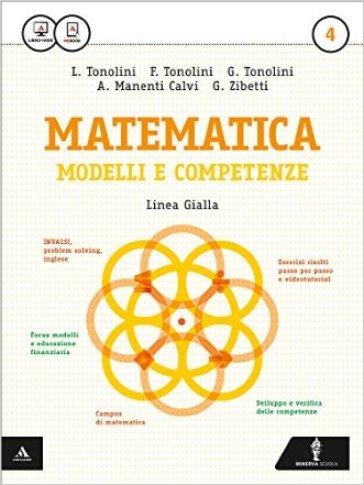 Matematica modelli e competenze. Ediz. gialla. Per gli Ist. professionali. Con e-book. Con espansione online. 4. - Franco Tonolini | Ericsfund.org