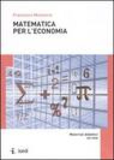 Matematica per l'economia - Francesco Menoncin pdf epub