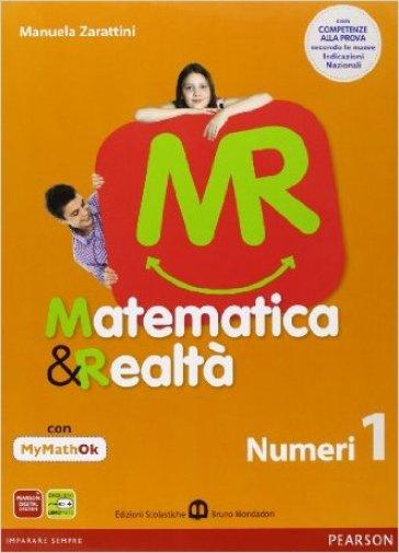 Matematica e realtà. Con N1/F1-MyMathOK-Competenze. Per la Scuola media. Con DVD. Con espansione online. 1. - Zarattini |