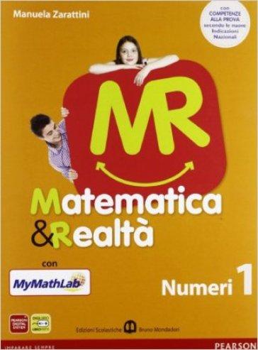 Matematica e realtà. Con N1/F1-Scratch MyMathLab gold. Per la Scuola media. Con espansione online. 1. - Zarattini |
