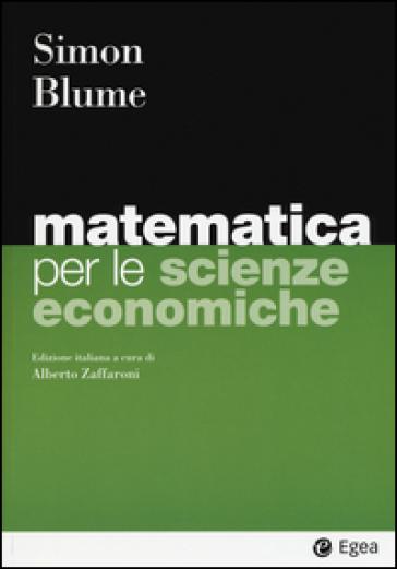 Matematica per le scienze economiche - Carl P. Simon |