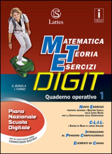 Matematica teoria esercizi digit. Quaderno operativo. Con e-book. Con espansione online. Per la Scuola media. 1. - Gabriella Bonola |