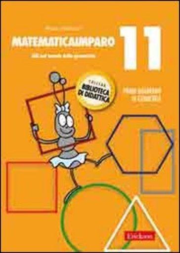 MatematicaImparo. 11.Lilli nel mondo della geometria - Monica Bertacco |