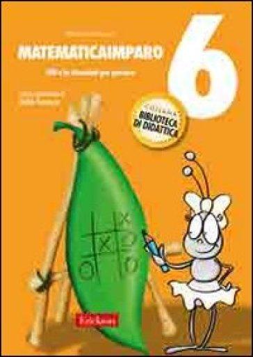 MatematicaImparo. 6.Lilli e i problemi - Monica Bertacco | Thecosgala.com