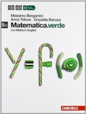 Matematica.verde. Con Maths in english. Vol. 5s. Per le Scuole superiori. Con espansione online