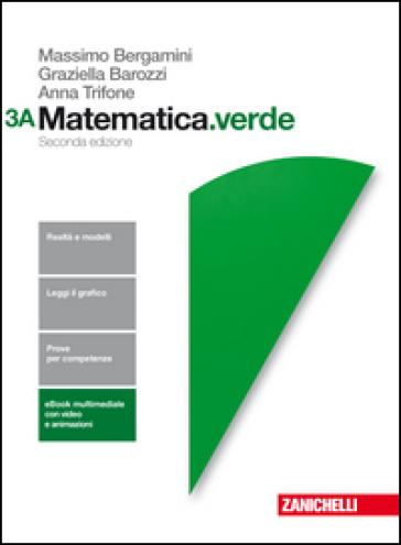 Matematica.verde. Per le Scuole superiori. Con Contenuto digitale (fornito elettronicamente) - Massimo Bergamini   Jonathanterrington.com