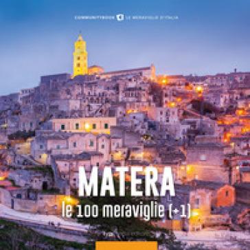 Matera, le 100 meraviglie (+1). Ediz. illustrata - Fabio Muzzi  