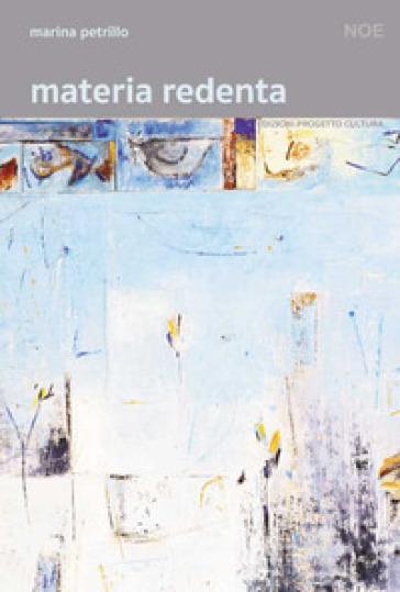 Materia redenta - Marina Petrillo   Rochesterscifianimecon.com