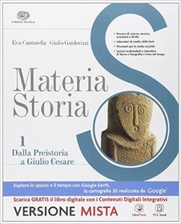 Materia storia. Per gli Ist. professionali. Con e-book. Con espansione online. 1. - Cantarella |