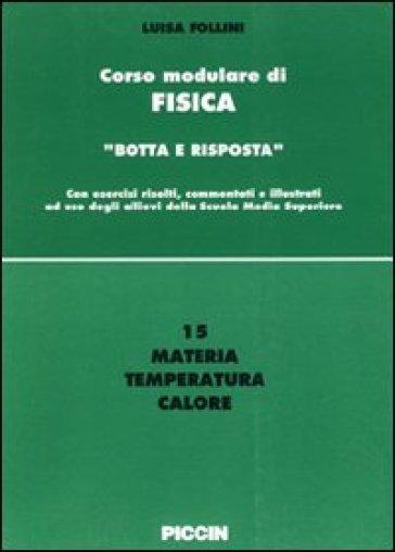 Materia, temperatura, calore - Luisa Follini  