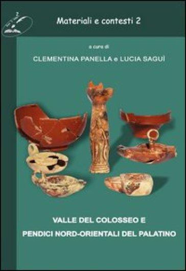 Materiali e contesti. Valle del Colosseo e pendici nord-orientali del Palatino. 2. - C. Panella | Jonathanterrington.com