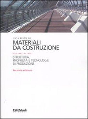 Materiali da costruzione 1 luca bertolini libro for Materiali da costruzione economici