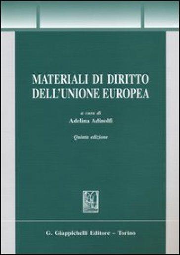 Materiali di diritto dell'Unione Europea - Adelina Adinolfi | Ericsfund.org