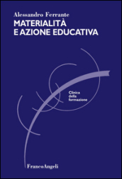 Materialità e azione educativa