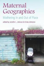 Maternal Geographies