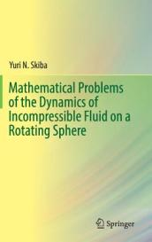 Mathematical Problems of the Dynamics of Incompressible Fluid on a Rotating Sphere