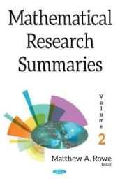 Mathematical Research Summaries (with Biographical Sketches)
