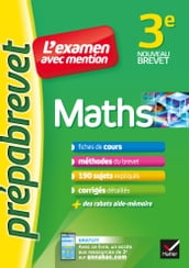 Maths 3e - Prépabrevet L examen avec mention