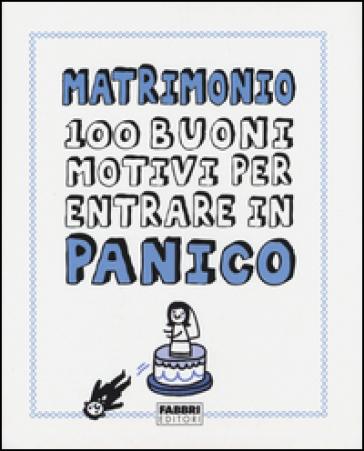 Matrimonio. 100 buoni motivi per entrare in panico - Gemma Correl pdf epub