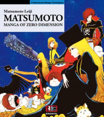 Matsumoto. Manga of zero dimension - Leiji Matsumoto | Rochesterscifianimecon.com