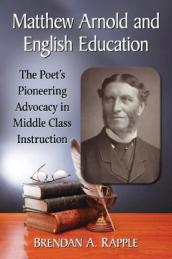 Matthew Arnold and English Education