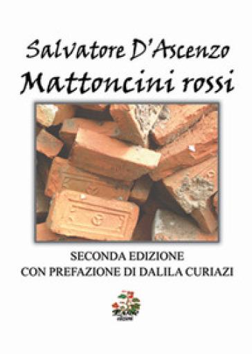 Mattoncini rossi - Salvatore D'Ascenzo |