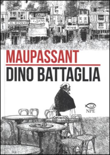 Maupassant - Dino Battaglia   Rochesterscifianimecon.com