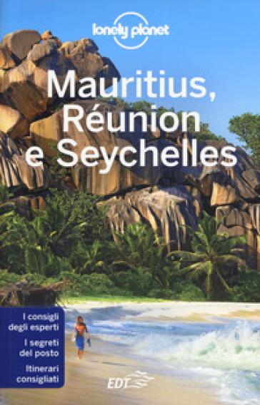 Mauritius, Réunion e Seychelles - Jean-Bernard Carillet |