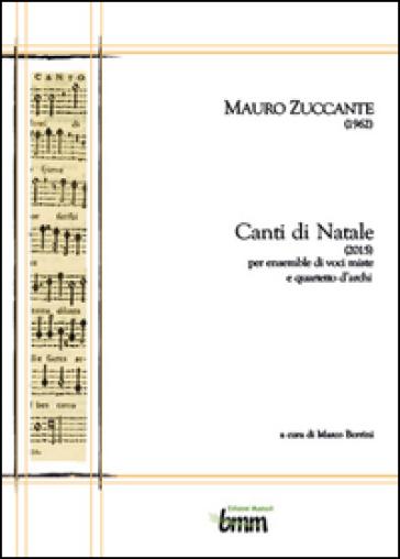 Mauro Zuccante. Canti di Natale (2015) - Marco Berrini | Rochesterscifianimecon.com