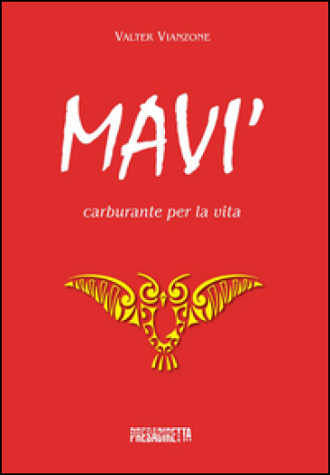 Mavi'. Carburante per la via