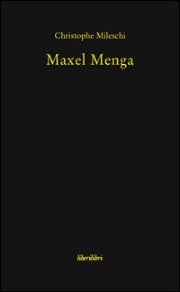 Maxel Menga - Christophe Mileschi   Kritjur.org