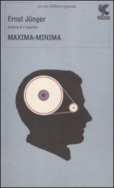 Maxima-Minima - Ernst Junger   Kritjur.org