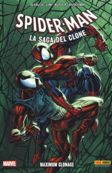 Maximum Clonage. Spider-Man. La saga del clone. 6. - Tom Defalco | Rochesterscifianimecon.com