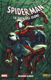 Maximum Clonage. Spider-Man. La saga del clone. 6.