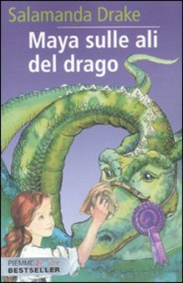Maya sulle ali del drago - Salamanda Drake   Rochesterscifianimecon.com