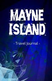 Mayne Island Travel Journal