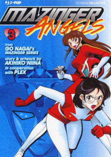 Mazinger Angels. 3. - Akihiko Niina |
