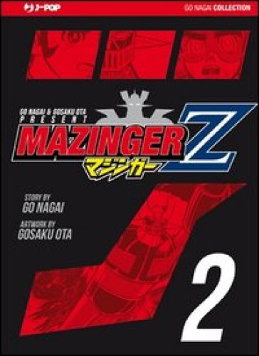 Mazinger Z. Ultimate edition. 2. - Go Nagai   Rochesterscifianimecon.com