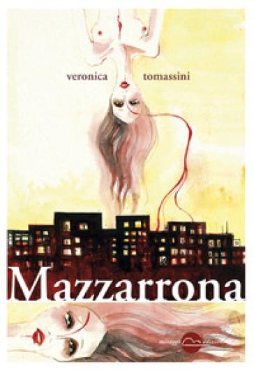 Mazzarrona - Veronica Tomassini |