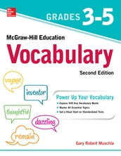 McGraw-Hill Education Vocabulary Grades 3-5, Second Edition