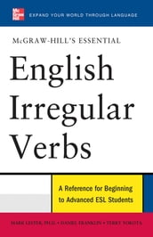 McGraw-Hill s Essential English Irregular Verbs