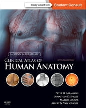 McMinn and Abrahams  Clinical Atlas of Human Anatomy E-Book