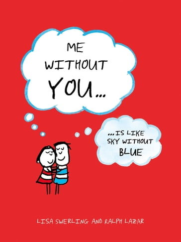Me Without You: ... Is Like Sky Without Blue