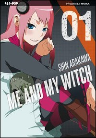 Me and my witch. 1. - Shin Arakawa |