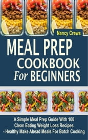 Meal Prep Cookbook For Beginners