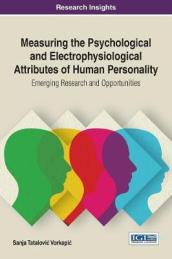 Measuring the Psychological and Electrophysiological Attributes of Human Personality