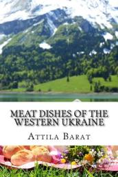 Meat Dishes of the Western Ukraine