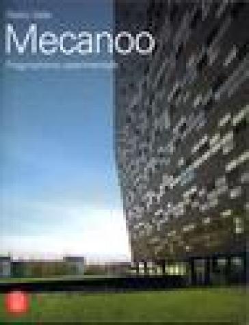 Mecanoo. Opere e progetti 1984-2006 - Pietro Valle |