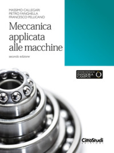 Meccanica applicata alle macchine - Massimo Callegari | Jonathanterrington.com