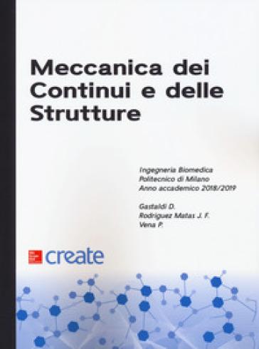 Meccanica dei continui e delle strutture - D. Gastaldi |